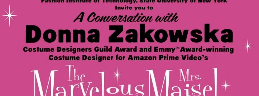 The Marvelous Mrs. Maisel Goes to FIT SUNY