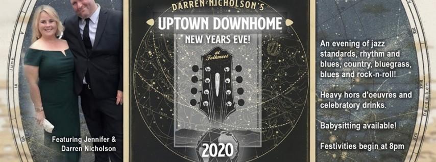 Darren Nicholson's Uptown Downhome New Years Eve