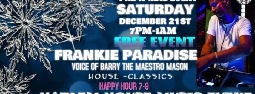 Free Harlem Pre-Christmas House Music Event Frankie Paradise