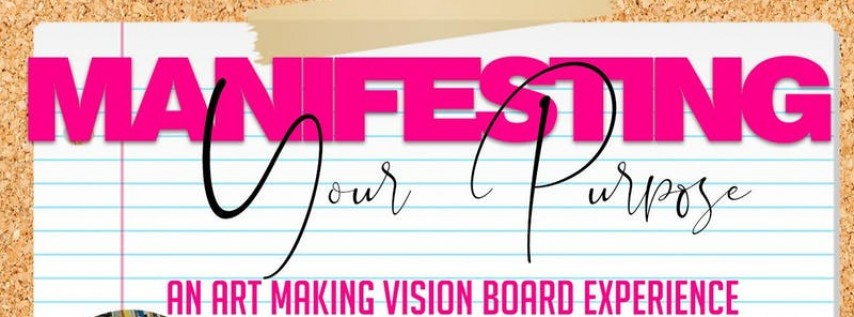 Manifesting Your Purpose