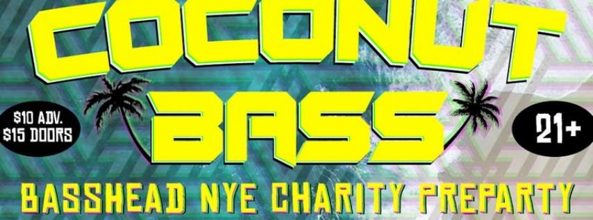 Coconut Bass: Basshead NYE Charity Preparty
