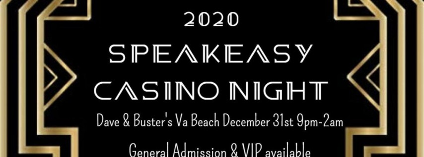 Dave & Buster's Va Beach New Years Eve 2020 Speakeasy Casino Night