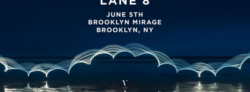 Lane 8 - Brightest Lights Tour - Brooklyn, NY 19+