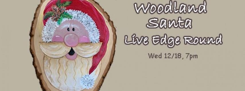 Woodland Santa-Live Edge Round