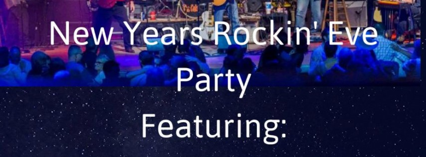 New Years Rockin Eve Party!