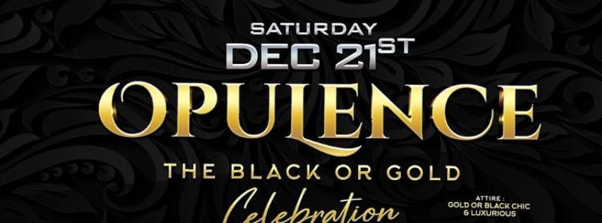 OPULENCE THE BLACK OR GOLD CELEBRATION