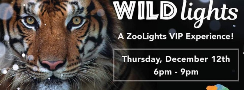 WildLights - ZOOLights w/ The Wild Things