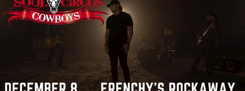 Soul Circus Cowboys at Frenchy's Rockaway