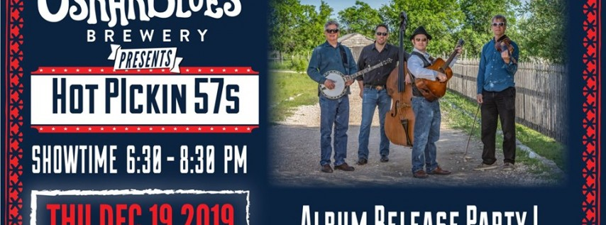 Hot Pickin 57's Album Release Party