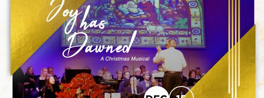 Joy Has Dawned: Christmas Musical at First Baptist Gulfport