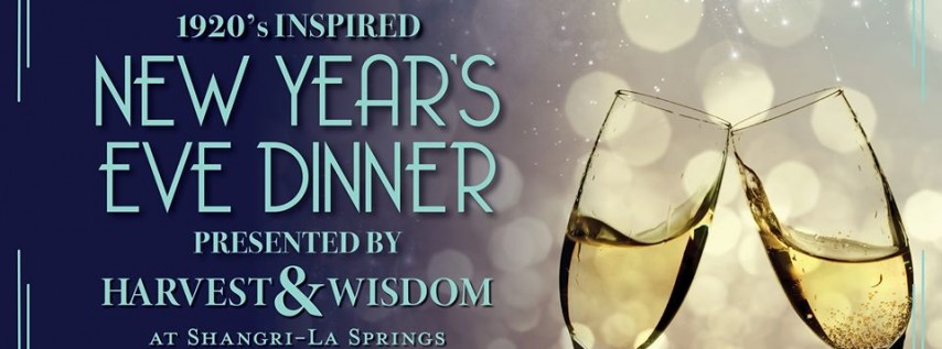 New Year's Eve Dinner Presented by Harvest & Wisdom