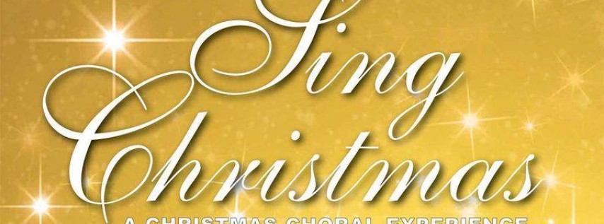 Sing Christmas - A Christmas Musical Experience