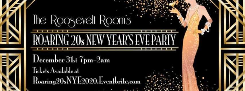 The Roosevelt Room's Roaring 20s NYE Party!