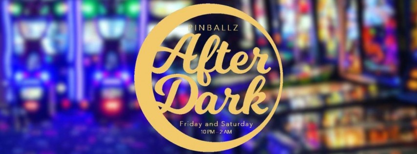 Pinballz After Dark at Pinballz Arcade