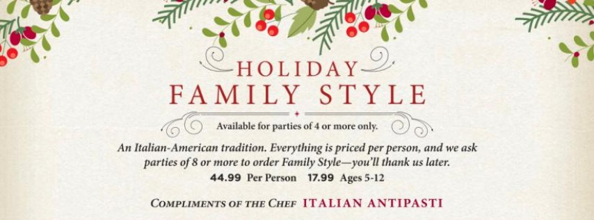 Holiday Family Style Dinner at Maggiano's