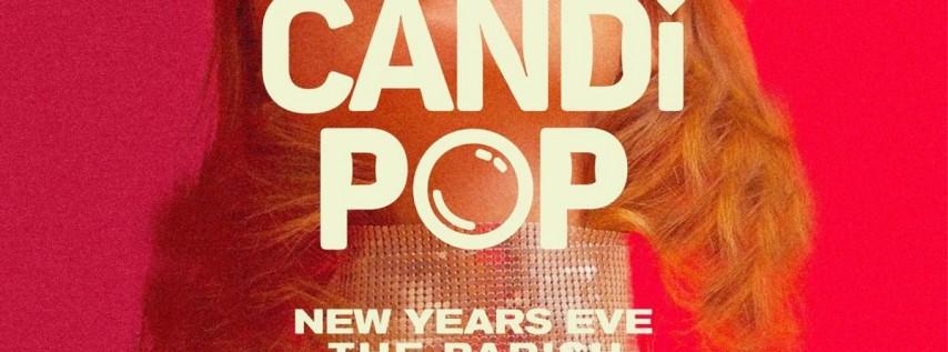 Candi Pop (NYE) Austin