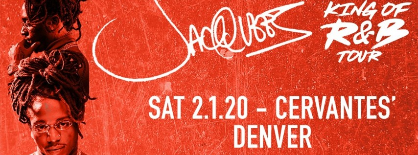2/1 • Jacquees - King of R&B Tour