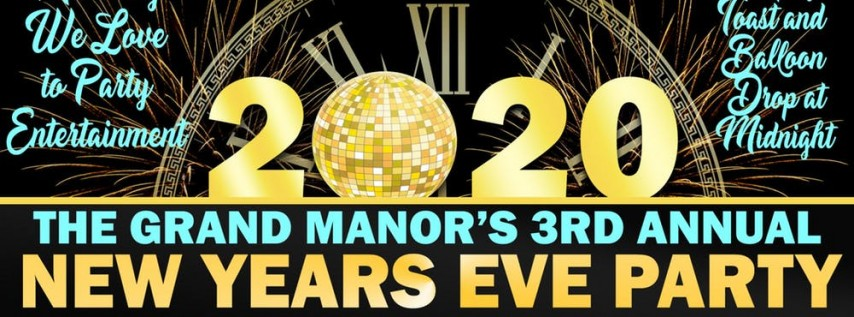 New Years Eve at The Grand Manor