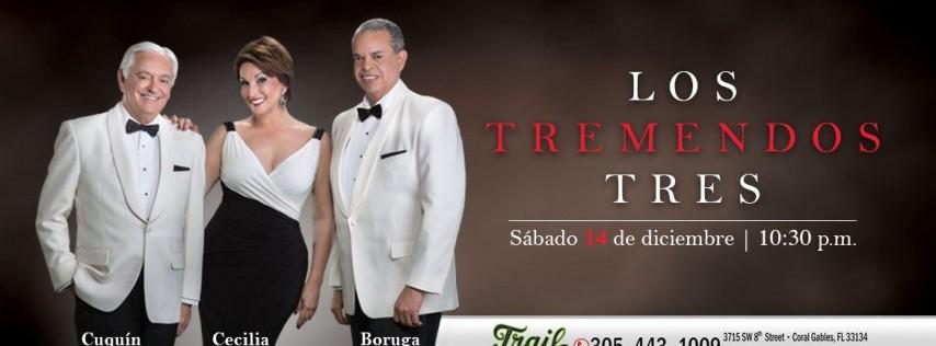 Cecilia, Cuquin y Boruga -LOS Tremendos TRES - Sábado Dec 14
