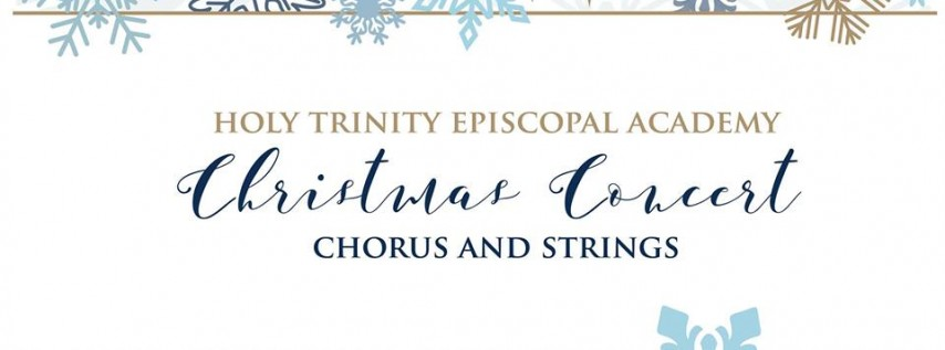 Holy Trinity Christmas Concert - Chorus and Strings