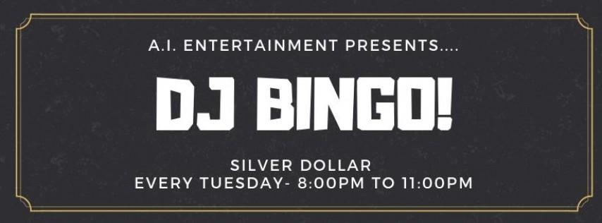 Tuesday Night DJ Bingo at Silver Dollar!