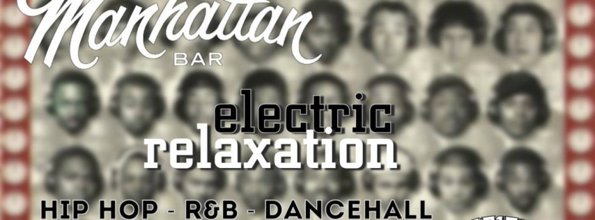 Electric Relaxation - Golden Era and 2000's HipHop/R&B