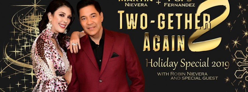 Martin Nievera and Pops Fernandez: Two-gether Again 2