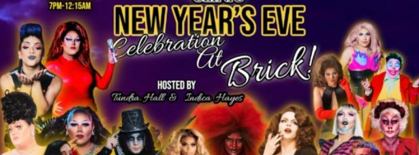 THE DRAG CLINIC: NEW YEAR'S EVE CELEBRATION AT BRICK!