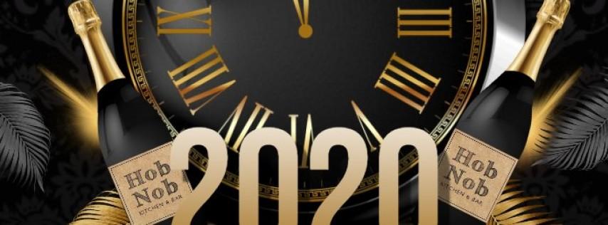 2020 New Year Party at HobNob Kitchen & Bar!