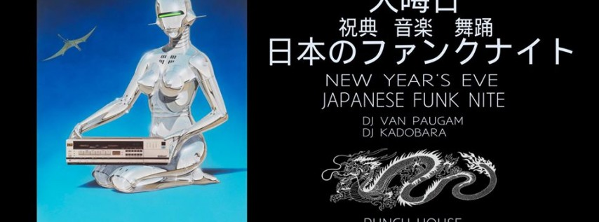 NYE with 70s and 80s Japanese Funk Nite