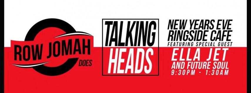 New Year's Eve: RJ Does Talking Heads w/Ella Jet & Future Soul