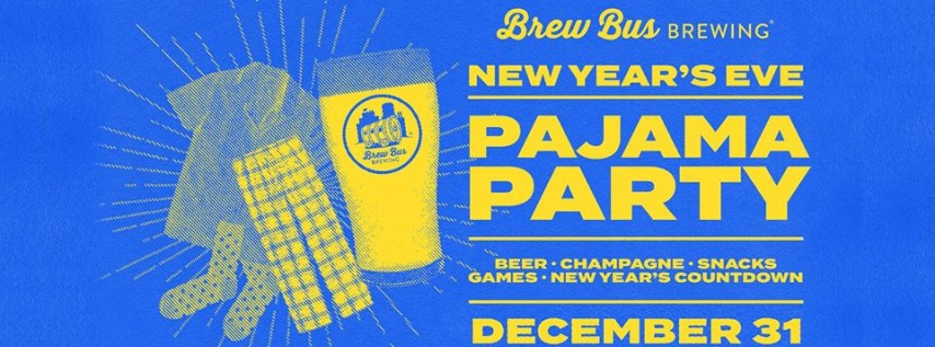 4th Annual NYE Pajama Party