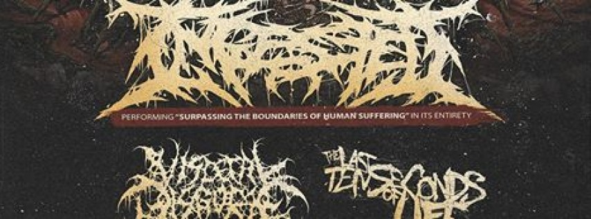 Ingested, Visceral Disgorge, The Last Ten Seconds of Life & more