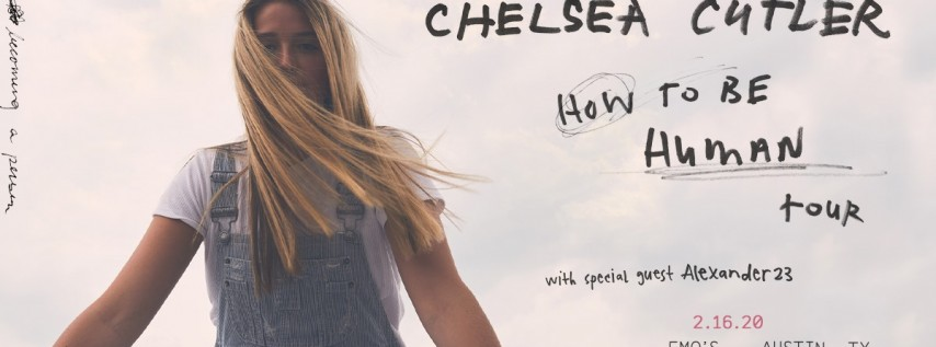 Chelsea Cutler: How To Be Human Tou