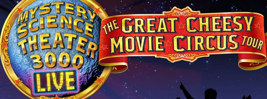 Mystery Science Theatre 3000 LIVE at Paramount Theatre