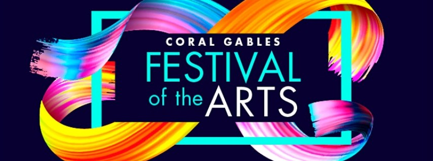 CORAL GABLES ART & MEGA FESTIVAL - 7 EVENTS ONE LOCATION