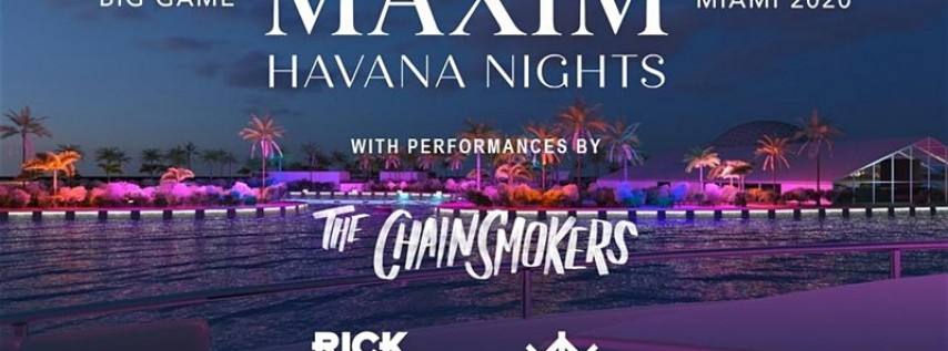 2020 Maxim Super Bowl Party - Miami - Official Tickets and VIP Services