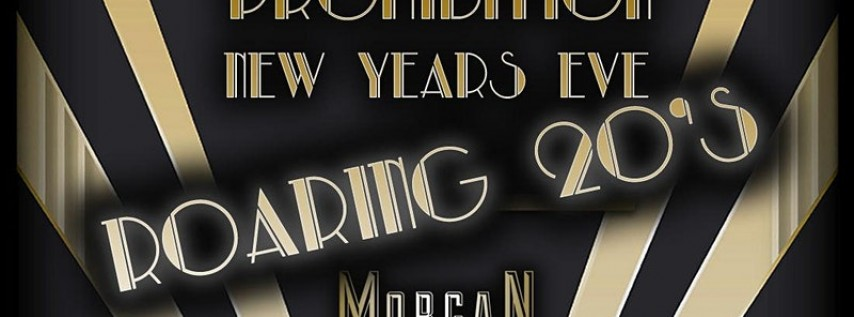 Roaring 20's – Prohibition New Year's Eve 2020 at Morgan MFG