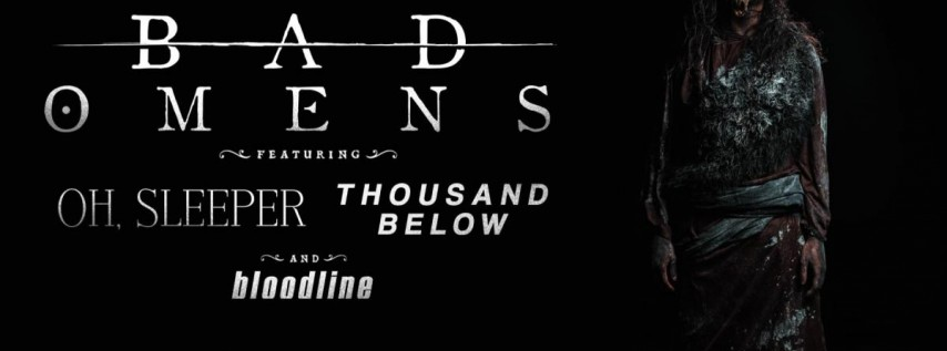Bad Omens, Oh Sleeper, Thousand Below, Bloodline at Soundstage