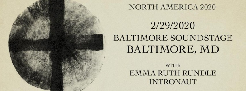 Cult of Luna w/ Emma Ruth Rundle, Intronaut at Soundstage 2/29