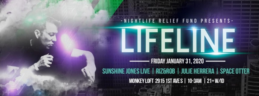 Nightlife Relief Fund Presents Lifeline Feat Sunshine Jones Live