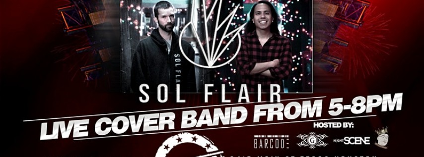 SOL FLAIR LIVE COVER BAND PRE NEW YEARS EVE PARTY