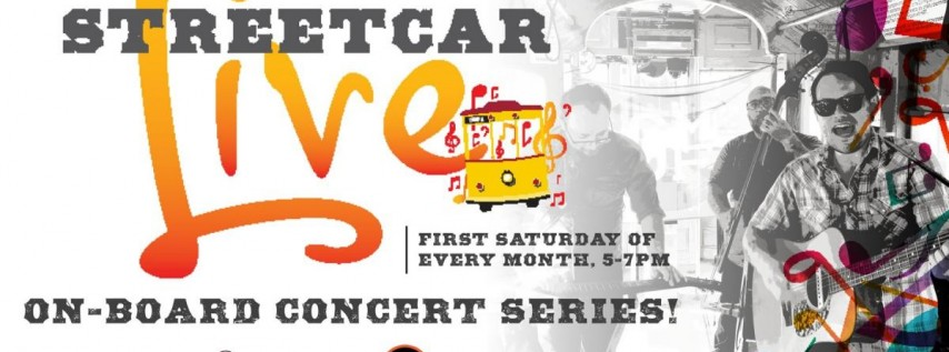 Streetcar Live Powered by Gasparilla Music Fest