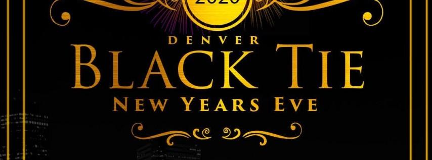 Denver Black Tie NYE 2020- Sheraton Downtown