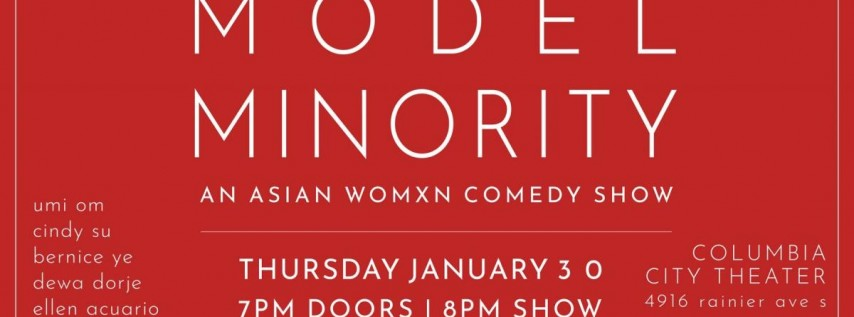 Model Minority: An Asian Womxn Comedy Show