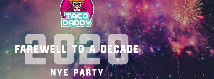 Taco Daddy's NYE Celebration