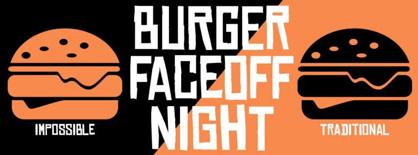Burger Faceoff Night - Impossible vs Traditional