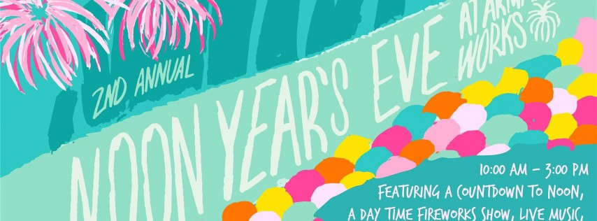Noon Years Eve Celebration for Kids at Armature Works