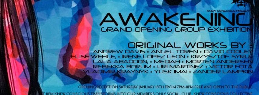 Awakening :: Grand Opening Group Exhibition