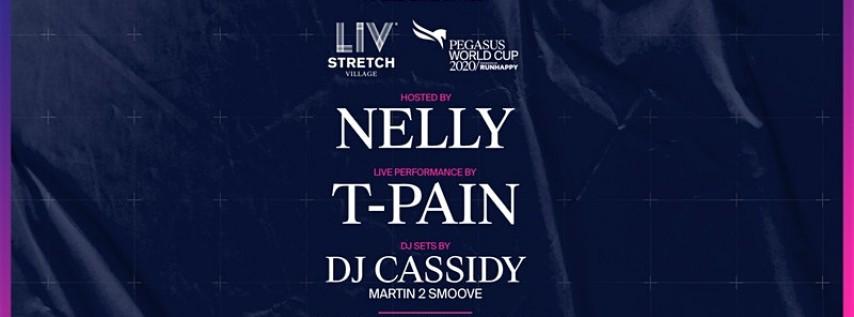 Pegasus LIV Stretch Village ft. Nelly | T-Pain